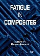 Fatigue in Composites : Science and Technology of the Fatigue Response of Fibre-Reinforced Plastics.