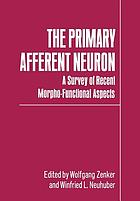 The primary afferent neuron : a survey of recent morpho-functional aspects