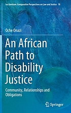 An African Path to Disability Justice : Community, Relationships and Obligations