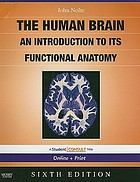 The human brain : an introduction to its functional anatomy