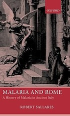 Malaria and Rome : a history of malaria in ancient Italy