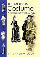 The mode in costume : a historical survey with 202 plates