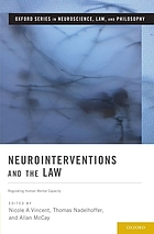 Neurointerventions and the law regulating human mental capacity