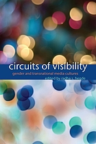 Circuits of visibility : gender and transnational media cultures