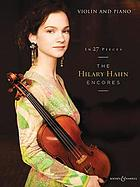 In 27 pieces : the Hilary Hahn encores
