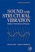 Sound and structural vibration : radiation, transmission and response
