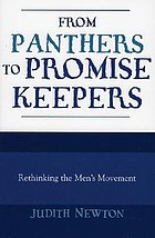 From Panthers to Promise Keepers : Rethinking the Men's Movement.