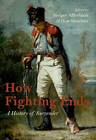 How fighting ends : a history of surrender