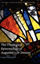 The theological epistemology of Augustine's