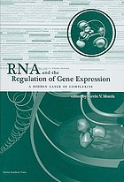 RNA and the regulation of gene expression : a hidden layer of complexity