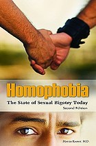 Homophobia: the state of sexual bigotry today