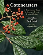Cotoneasters : a comprehensive guide to shrubs for flowers, fruit, and foliage