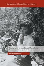 Immigrants in the sexual revolution : perceptions and participation in northwest Europe
