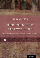 The ethics of storytelling : narrative hermeneutics, history, and the possible