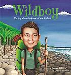 Wildboy : the boy who walked around New Zealand