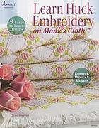 Learn huck embroidery on monk's cloth : 9 easy-to-learn designs
