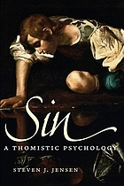 Sin : a Thomistic psychology