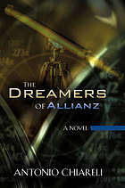 The dreamers of Allianz : a novel