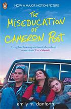 The Miseducation of Cameron Post (Film Tie-in).