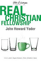 Real Christian fellowship