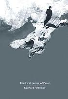 The first letter of Peter : a commentary on the Greek text