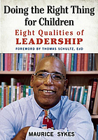 Doing the right thing for children : eight qualities of leadership