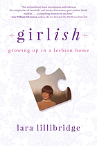Girlish : growing up in a lesbian home