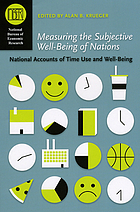 Measuring the subjective well-being of nations : national accounts of time use and well-being