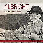 Albright : the life and times of John J. Albright