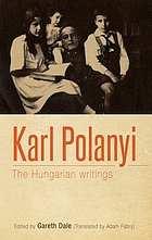 Karl Polanyi : the Hungarian writings