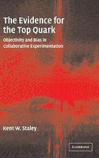 The evidence for the top quark : objectivity and bias in collaborative experimentation