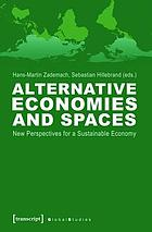 Alternative Economies and Spaces.