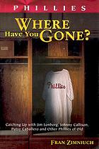 Phillies : where have you gone?