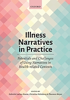 Illness narratives in practice : potentials and challenges of using narratives in health-related contexts