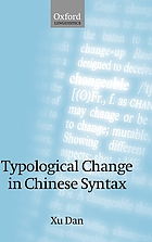 Typological change in Chinese syntax