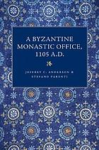 A Byzantine monastic office, 1105 A.D. : Houghton Library, MS gr. 3