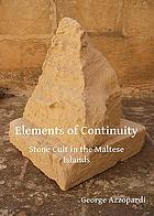 Elements of continuity : stone cult in the Maltese Islands