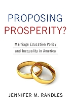 Proposing prosperity? : marriage education policy and inequality in America