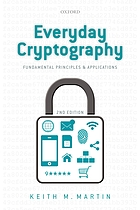 Everyday cryptography : fundamental principles and applications