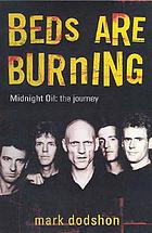 Beds are burning : Midnight Oil, the journey