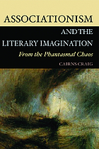 Associationism and the literary imagination : from the phantasmal chaos