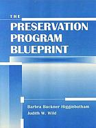 The preservation program blueprint