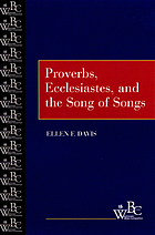 Westminster Bible companion : Proverbs, Ecclesiastes, and the Song of Songs