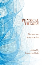 Physical theory : method and interpretation