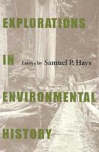 Explorations in environmental history : essays