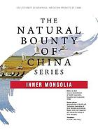 The Natural Bounty of China Series.