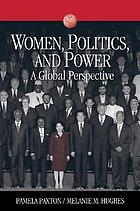Women, politics, and power : a global perspective