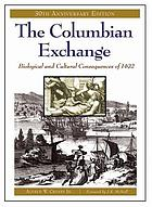 The Columbian exchange : biological and cultural consequences of 1492
