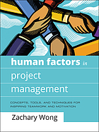 Human Factors in Project Management: Concepts, Tools, and Techniques for In.