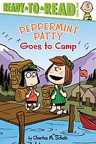 Peppermint Patty goes to camp!